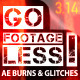 Go Footageless! - Light Burns & Glitch AE comps