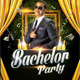 Bachelor Party Flyer - GraphicRiver Item for Sale