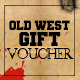Old west style gift voucher