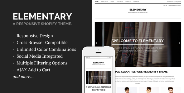 Elementary is a simple and clean responsive Shopify theme that helps you put focus on your products and generate sales. The design is optimized to be viewed on