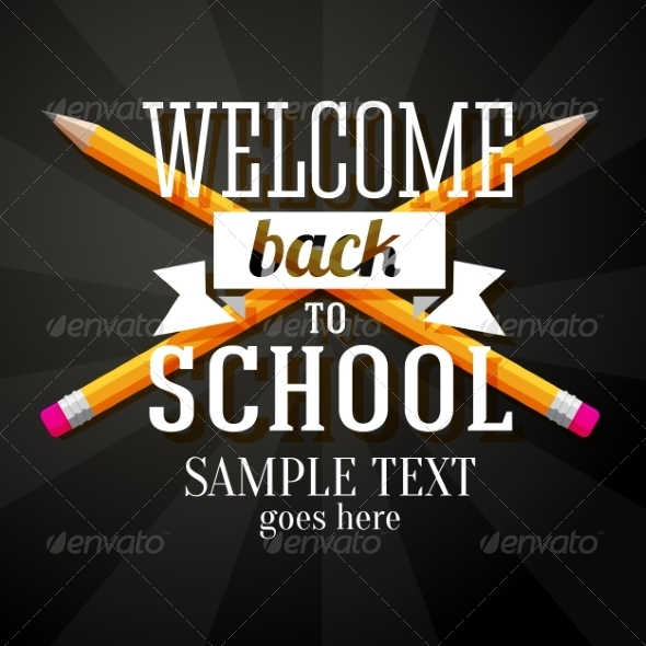 GraphicRiver Welcome Back to School Greeting with Two Crossed Pencils 8454214
