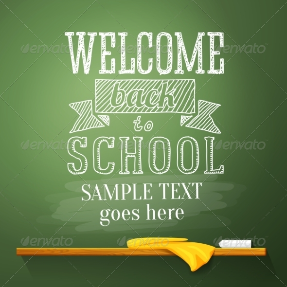 GraphicRiver Welcome Back to School Message on the Chalkboard 8454288