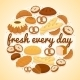 Fresh Every Day Bakery Label - GraphicRiver Item for Sale