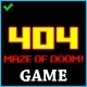 404 Game - Maze of Doom - ActiveDen Item for Sale