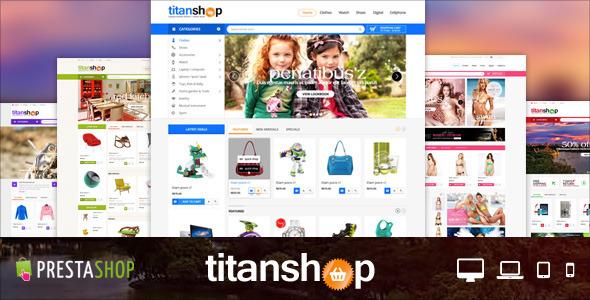 ThemeForest Mega Responsive Prestashop Theme TitanShop 8469263